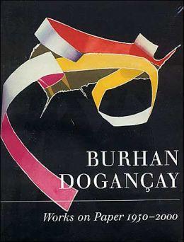 Burhan Dogancay: Works on Paper, 1950-2000