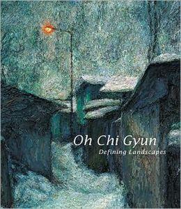 Oh Chi Gyun: Defining Landscapes