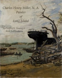 Charles Henry Miller, N.A., Painter of Long Island