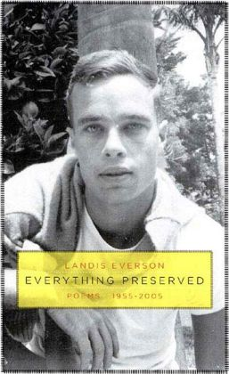 Everything Preserved: Poems 1955-2005