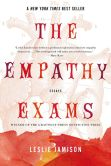 Book Cover Image. Title: The Empathy Exams:  Essays, Author: Leslie Jamison