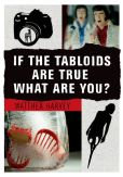 Book Cover Image. Title: If the Tabloids Are True What Are You?:  Poems and Artwork, Author: Matthea Harvey