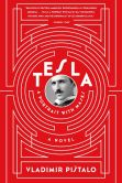 Book Cover Image. Title: Tesla:  A Portrait with Masks, Author: Vladimir Pistalo