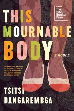 Book This Mournable Body: A Novel