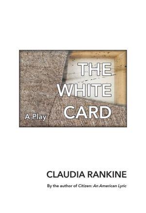 Book The White Card: A Play