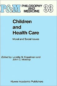 Children and Health Care: Moral and Social Issues