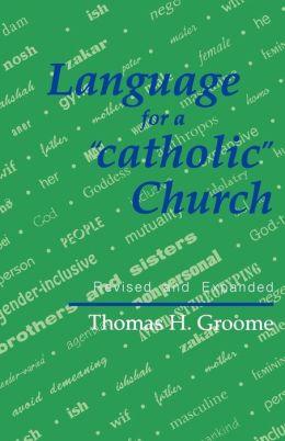 Language For A catholic Church