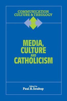 Media, Culture And Catholicism