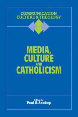 Media, Culture And Catholicism
