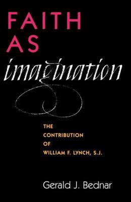 Faith As Imagination