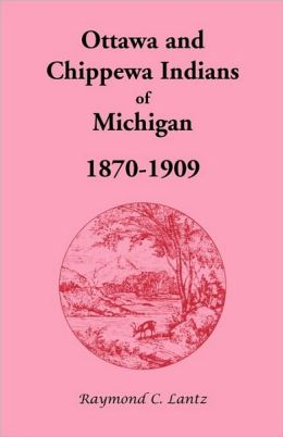 Ottawa And Chippewa Indians Of Michigan, 1870-1909