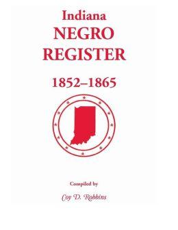 Indiana Negro Registers, 1852-1865