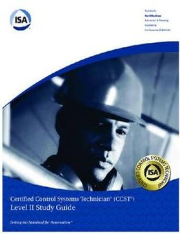 Certified Control Systems Technician (CCST) Study Guide Level II