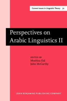Perspectives on Arabic Linguistics: Papers from the 2nd Annual Symposium on Arabic Linguistics. Salt Lake City, Utah 1988