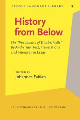 History from Below: The 'Vocabulary' of Elisabethville by Andre Yav: Text, Translation and Interpretive Essay
