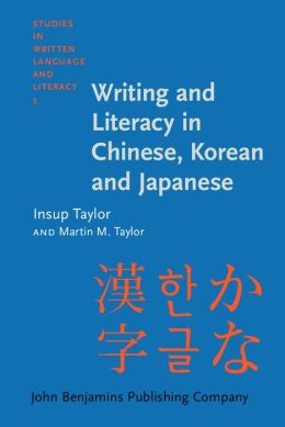 Writing and Literacy in Chinese, Korean and Japanese