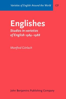 Englishes: Studies in Varieties of English, 1984-1988