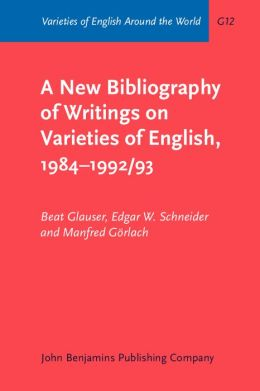 New Bibliography of Writings on Varieties of English, 1984-1992-3