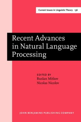 Recent Advances in Natural Language Processing: Selected Papers from RANLP '95