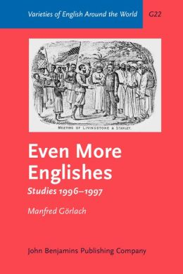 Even More Englishes: Studies 1996-1997