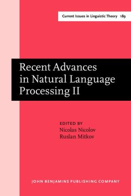 Recent Advances in Natural Language Processing II: Selected Papers from Ranlp, 1997