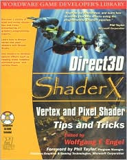 Direct3D ShaderX: Vertex and Pixel Shader Tips and Tricks