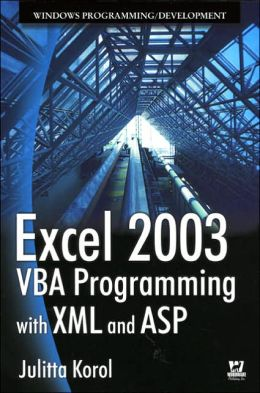 Excel 2003 VBA Programming With XML And ASP