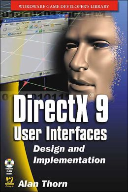 Directx 9 User Interfaces: Design And Implementation