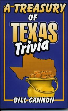 A Treasury of Texas Trivia