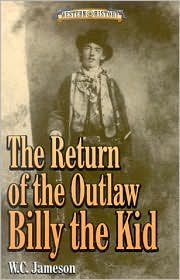 The Return of the Outlaw Billy the Kid