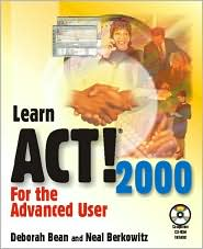 Learn Act! 2000 for the Advanced User