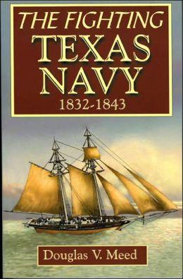 Fighting Texas Navy, 1832-1843