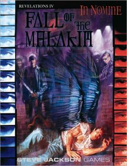 In Nomine Fall of the Malakim: Revelations Cycle IV