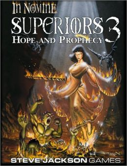 In Nomine Superiors 3: Hope and Prophecy