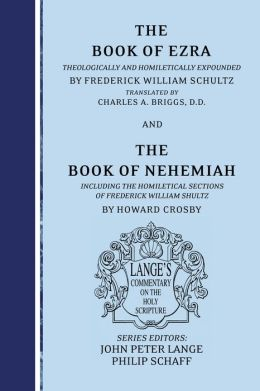 The Books of Ezra and Nehemiah: An Exegetical and Doctrinal Commentary