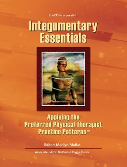 Integumentary Essentials: Applying the Preferred Physical Therapists Practice Patterns