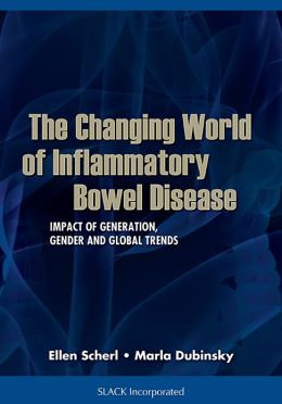 The Changing World of Inflammatory Bowel Disease: Impact of Generation, Gender, and Global Trends