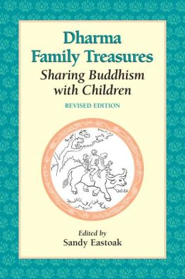Dharma Family Treasures: Sharing Buddhism with Children