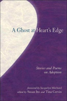 The Ghost at Heart's Edge: Stories and Poems on Adoption