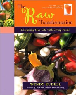 Raw Transformation: Energizing Your Life with Living Foods
