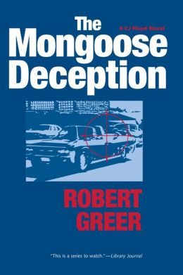 The Mongoose Deception (CJ Floyd Series #6)