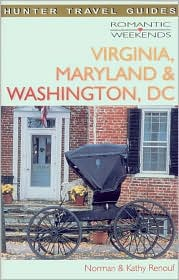 Romantic Weekends in Virginia, Washington DC and Maryland