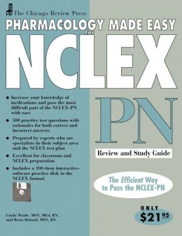 Pharmacology Made Easy for NCLEX-PN: Review and Study Guide