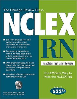 Chicago Review Press NCLEX-RN Practice Test and Review ( NCLEX-RN Practice Test and Review Series)