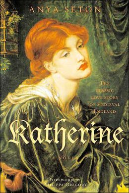 Katherine: The Classic Love Story of Medieval England