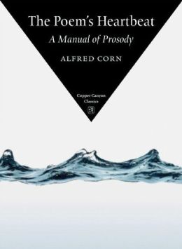 The Poem's Heartbeat: A Manual of Prosody