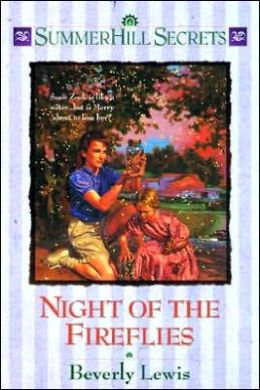 Night of the Fireflies (SummerHill Secrets Series #4)