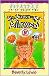No Grown-Ups Allowed (Cul-de-Sac Kids Series #4)
