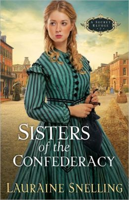 Sisters of the Confederacy (Secret Refuge Series #2)