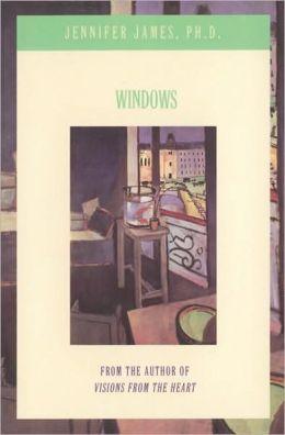 Windows: Jennifer James, PH.D.
